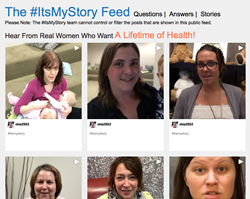 Watch and hear women speak out for better health and healthcare with #ItsMyStory