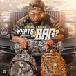 "Coast 2 Coast Mixtapes Presents the ""What's In The Bag?"" Single by..."