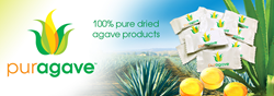 PurAgave™ - World's First 100% Pure Dried Agave Products: Sweeteners, Candies & Natural Health Products