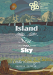 Island Sea Sky – Linda Henningson