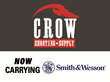 Crow Shooting Supply Now Offering Smith & Wesson Firearms