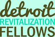 Former NextEnergy Detroit Revitalization Fellows Move to Leading...