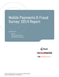 World's Largest Mobile Payments & Fraud Survey Released