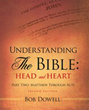 Bob Dowell Releases Second Book in Understanding the Bible Trilogy