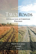 'Two Roads' Illustrates God's Acceptance, Forgiveness