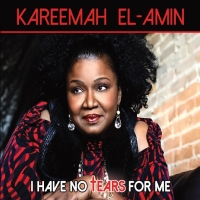 "Kareemah El-Amin Debuts ""I Have No Tears for Me"""