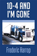 Author Frederic Harrop reveals life in the trucking industry