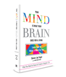 New Book, 'Your Mind Is What Your Brain Does for a Living,' Shares the...
