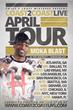 Coast 2 Coast LIVE Announces April 2014 Tour Featuring Queens' Own Moka Blast
