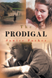 "New Book, ""The Prodigal"", by Janice Parker, Shows How Having..."