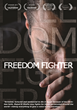 Moses Znaimer and VisionTV Proudly Present the Canadian Broadcast Premiere of the Award-Winning Human Rights Documentary FREEDOM FIGHTER