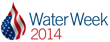 Water Week 2014 Participants Celebrate World Water Day by Spotlighting...