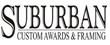 Suburban Custom Awards & Framing