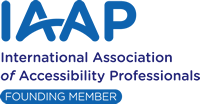 International Association of Accessibility Professionals (IAAP) Founding Member