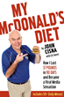 Iowa Science Teacher John Cisna Weighs in on Final McDonald's Diet...