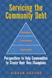 """New Book """"Servicing the Community Debt"""" Analyzes Critical Issues Affecting the African Society"""