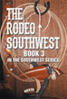 The Third Book of the Exciting Southwest Series is Finally Out to Thrill