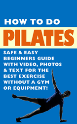 How To Do Pilates