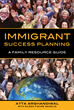 New Comprehensive Book for Immigrants Launched; Immigrant Success...