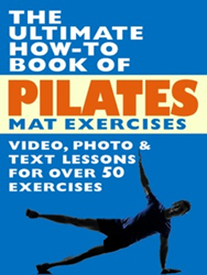 The Ultimate How-To Book of Pilates Mat Exercises available at Barnes & Noble