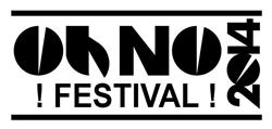 OH NO FESTIVAL 2014