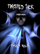 Twisted Sick Receives Exceptional Reviews and Ratings on Amazon