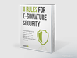 "SIGNiX Releases ""8 Rules for E-Signature Security"" eBook"