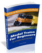 Model Trains For Beginners Review – Easy Steps To Build A Realistic...