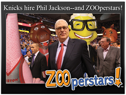 Knicks hire Phil Jackson and the ZOOperstars!