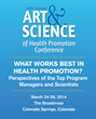 BSDI to Sponsor the Art & Science of Health Promotion Conference...