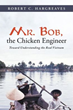 Robert C. Hargreaves announces new book 'Mr. Bob, the Chicken...