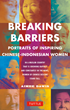 Tuttle Publishing Releases BREAKING BARRIERS, Inspiring Portraits of...