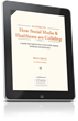 New Doctor's Journal eBook Explains How Social Media is...