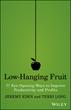 """""""Low-Hanging Fruit"""" Explores 77 Eye-Opening Ways to Improve..."""