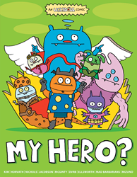 Catch the latest full color original graphic novel, UGLYDOLL: MY HERO?