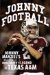 New Book Chronicles Johnny Manziel's Rise to Stardom at Texas...
