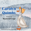 Duck Dares to Dream in New Children's Book by Raymond Copp