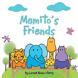 New Book 'Memito's Friends' is Perfect for First Time Readers