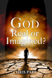 Zaccmedia Publishes God – Real or Imagined? by Chris Park, a Book that builds bridges between Atheism and Christianity.