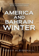 Bahrain Journalist Yousif Albinkhalil Examines How the U.S. Operates...