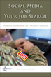 New Social Media Guide Helps Veterans Get Noticed by Employers That...