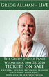 Gregg Allman Live in Concert - Memorial Week on 30A at Gulf Place, Wednesday, May 28th, 2014