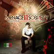 "Coast 2 Coast Mixtapes Presents the ""Menace II Sobriety"" Mixtape by..."