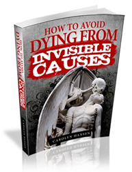 How To Avoid Dying From Invisible Causes