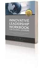 Innovative Leadership Workbook for Global Leaders
