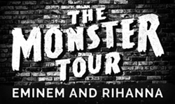 The Monster Tour with Eminem & Rihanna