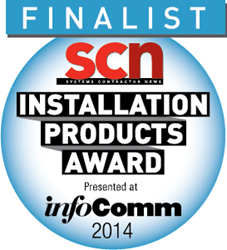 2014 SCN InfoComm Installation Product Awards Finalist