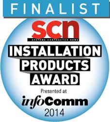 2014 SCN InfoComm Installation Product Awards Finalist