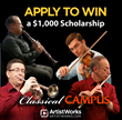 ArtistWorks Classical Music Campus Announces Four $1,000 Cash...