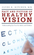 Ophthalmologist Clyde K. Kitchen Publishes New Guide for Vision Care